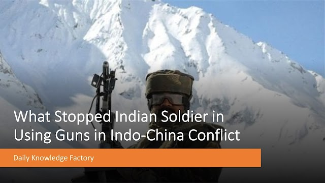 Indo-China Conflict: Why did Indian Soldiers Not Use Weapons