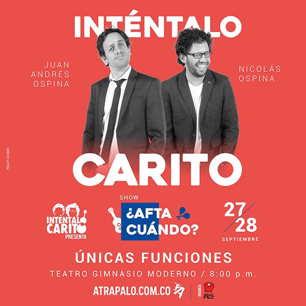 Inténtalo Carito se estará presentando en el Teatro Gimnasio Moderno