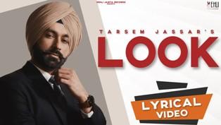 Look Lyrics - Tarsem Jassar