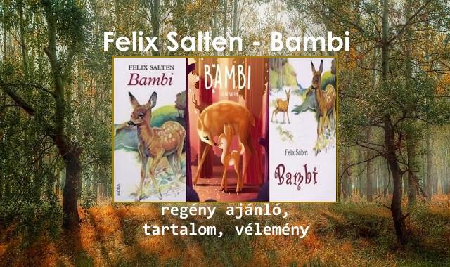 Felix Salten Bambi regény ajánló, tartalom, vélemény