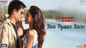 Itna Pyaar Karo song lyrics | The Body | Shreya Ghoshal song