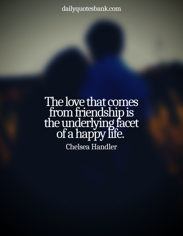 Beautiful Quotes On Love and Friendship Together
