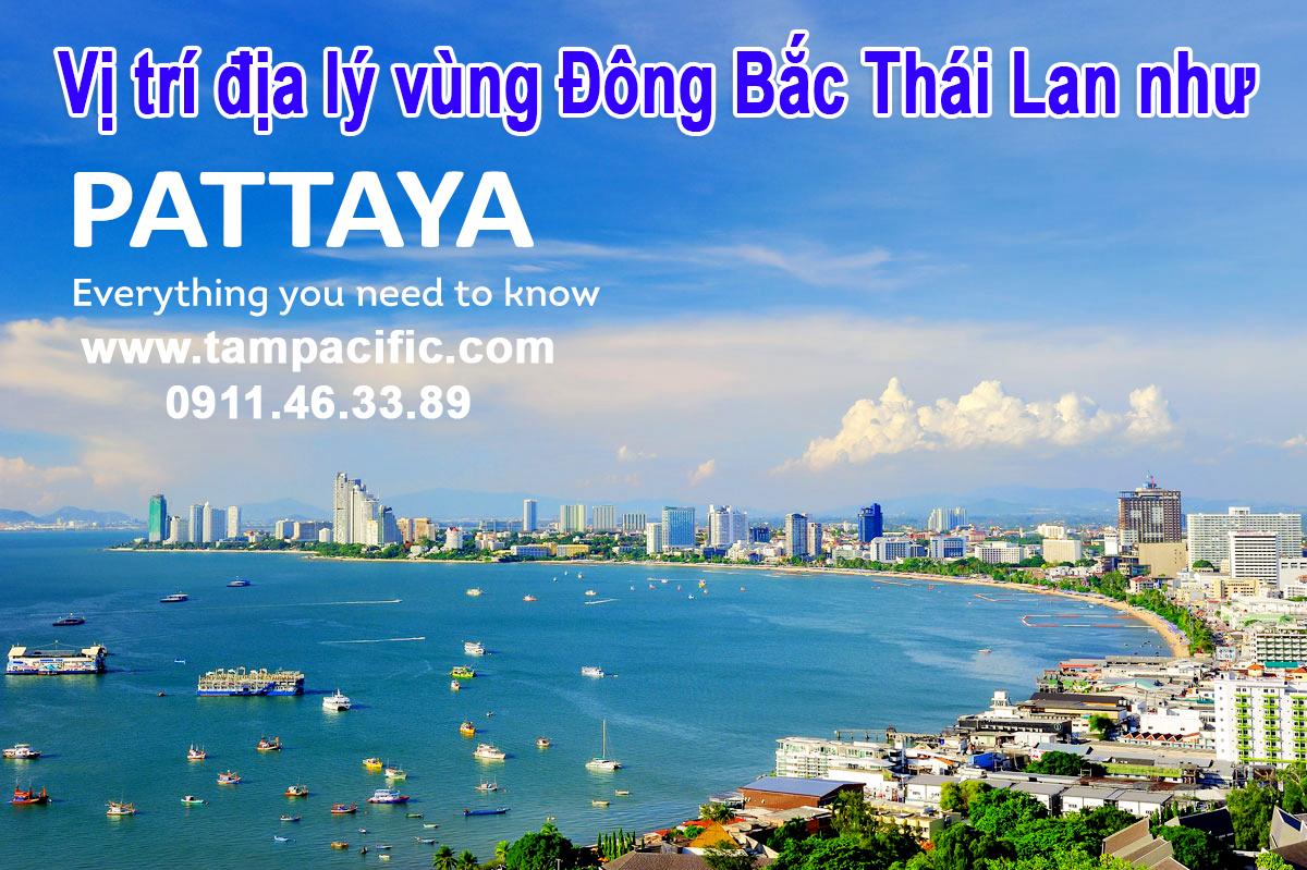Vị trí địa lý vùng Đông Bắc Thái Lan như Pattaya