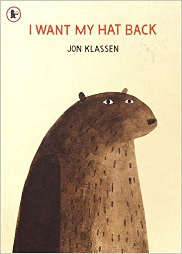 I Want my Hat Back by Jon Klassen