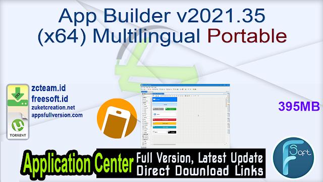 App Builder v2021.35 (x64) Multilingual Portable