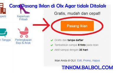 Cara Pasang Iklan di Olx Agar tidak Ditolak