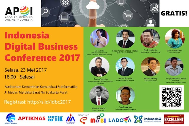 INDONESIA DIGITAL BUSINESS CONFERENCE 2017:  GO DIGITAL OR DIE!