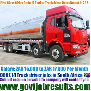 First Class Africa Bulk Tanker Code 14 Driver Recruitment 2021-22