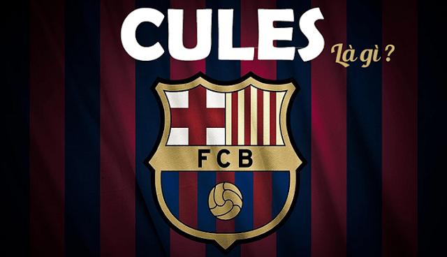 Cules là gì? Tại sao fan Barca lại gọi là Cules?
