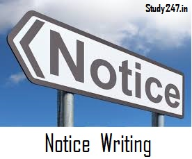 Notice writing Format with example and questions for class 7,8,9,10,11 and 12th
