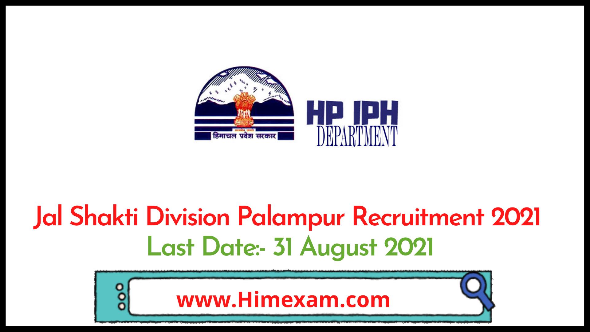 Jal Shakti Division Palampur  Recruitment 2021