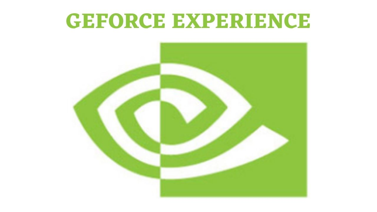 NVIDIA GeForce Experience Download Latest Version for Windows 10, 8, 7
