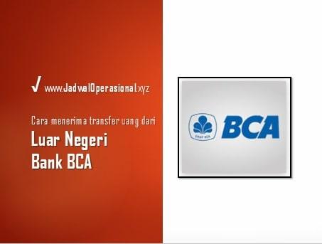 Cara Menerima Transfer Uang Dari Luar Negeri Bank BCA