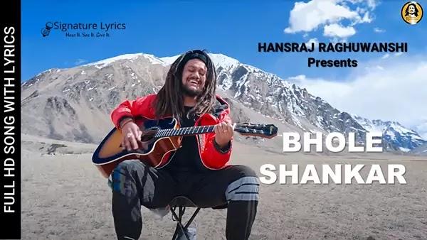 Bhole Shankar Lyrics - Hansraj Raghuwanshi