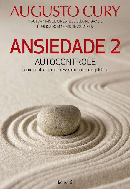 ANSIEDADE 2 - Autocontrole - Como controlar o estresse e manter o equilíbrio.jpg