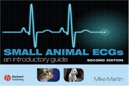 Small Animal ECGs An Introductory Guide - WWW.VETBOOKSTORE.COM