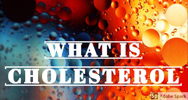 CHOLESTROL KYA HAI ( कोलेस्ट्रोल क्या है )