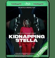 EL SECUESTRO DE STELLA (2019) WEB-DL 1080P HD MKV ESPAÑOL LATINO