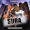 AUDIO | Fenne B Ft. Man Fongo _-_ Sura Baya {Mp3} Download