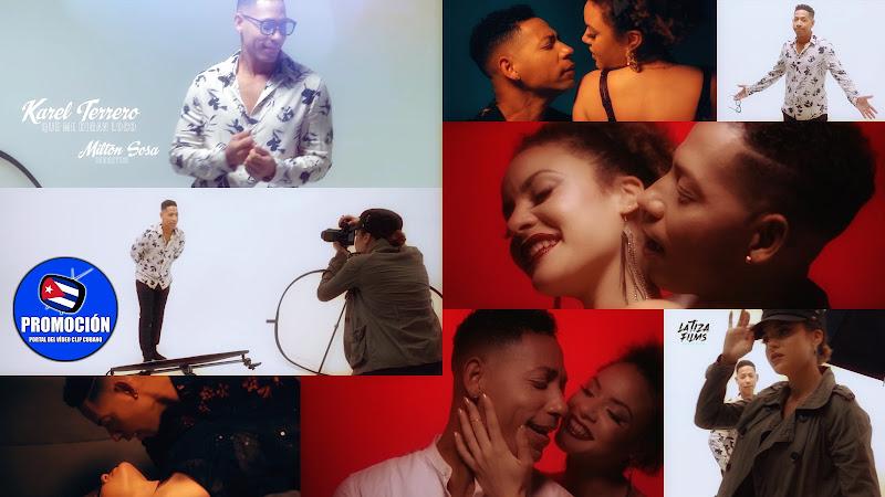 Karel Terrero - ¨Que me digan loco¨ - Videoclip - Director: Milton Sosa. Portal Del Vídeo Clip Cubano. Música cubana. Bachata. Cuba.