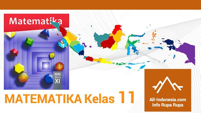 Materi Matematika Kelas 11 Kurikulum 2013 Edisi 2017