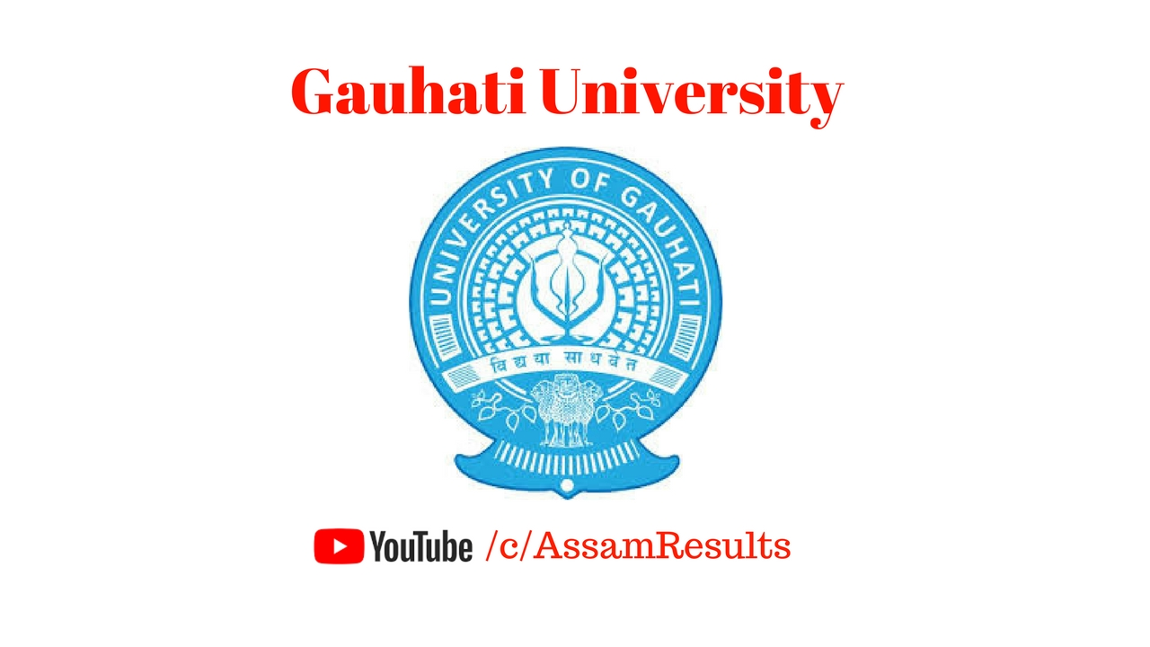 Gauhati University Result 2018 of BA/ BCom/ BSc 1st,3rd and