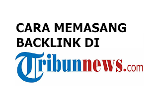 cara memasang backlink di tribunnews