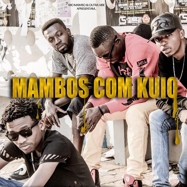 O grupo Mó Mambo acaba de lançar a Mixtape: Mambos Com Kuio / ANGOLA