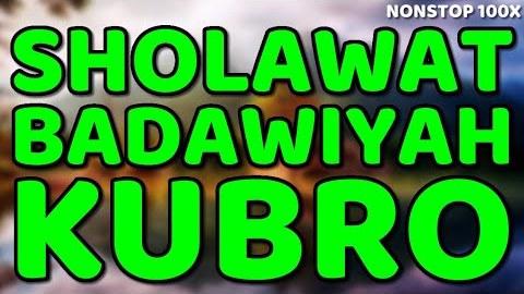 Sholawat Badawiyah Kubro / Sholawat Nuraniyah / Sholawat al Qabdlah Lengkap Arab Latin dan Artinya
