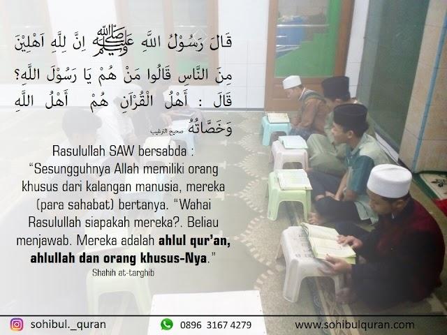 Siapakah yang dimaksud Ahlul Qur'an, Ahlullah (keluarga Allah) atau orang-orang khusus bagi Allah?