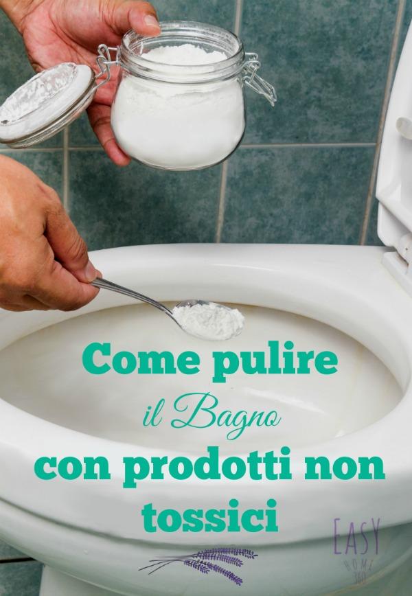 COME PULIRE IL BAGNO SOLO CON PRODOTTI NATURALI, NON TOSSICI ...