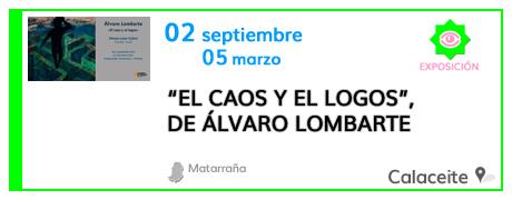 El Caos y el Logos de Álvaro Lombarte en Calaceite