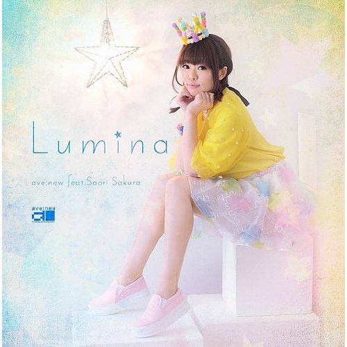 ave;new feat.佐倉紗織 – Lumina/ave;new feat.Saori Sakura – Lumina