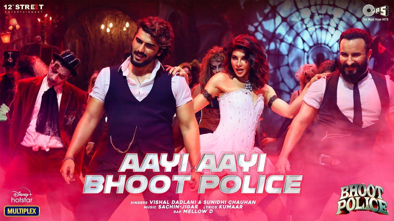 Aayi Aayi Bhoot Police Lyrics in Hindi