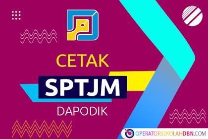 Cara Cetak SPTJM Pada Halaman Manajemen Dapodik Tahun 2021