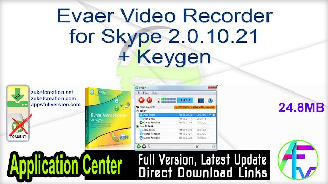Evaer Video Recorder for Skype 2.0.10.21 + Keygen