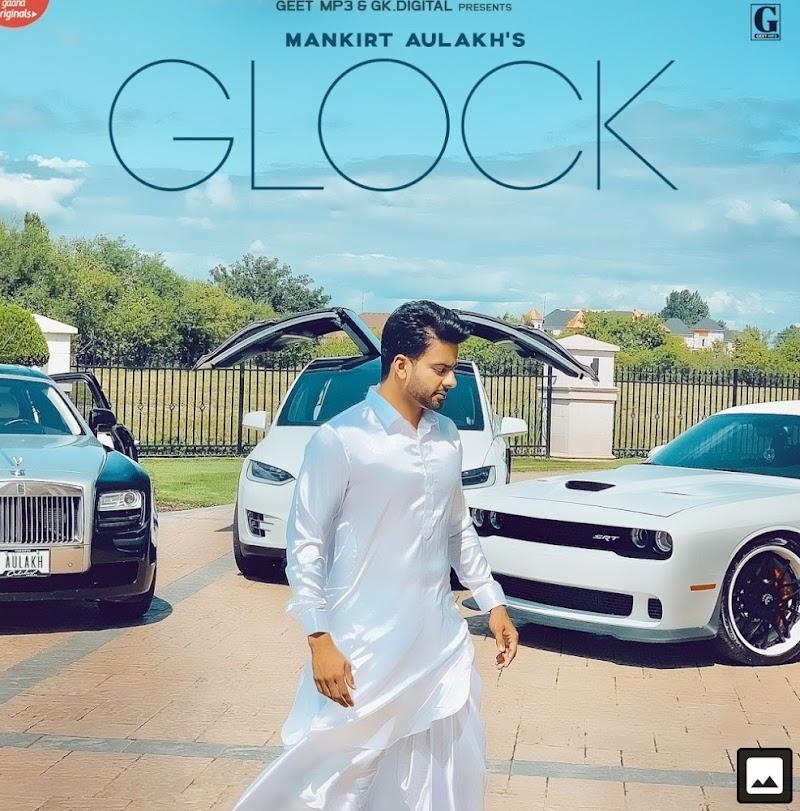 Glock Mankirt Aulakh Lyrics