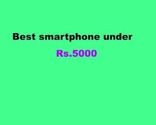 BestSmartPhoneUnderRs5000