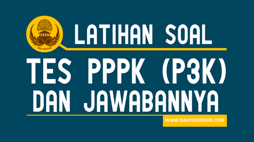BANK SOAL PPPK 2021