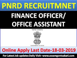 PNRD,Assam State Finance Officer/Office Assistant Cum DEO Recruitment 2019