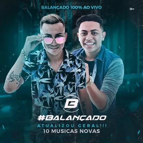 Forró do Balançado - 100% - Promocional de Novembro - 2019 - 10 Músicas Novas