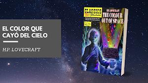 Reseña: El color que cayó del cielo - H.P. Lovecraft
