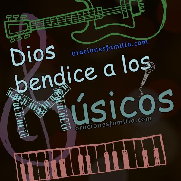 Frases con oración por los músicos del mundo, imágenes para músicos, oraciones cortas por músicos, feliz día del músico por Mery Bracho