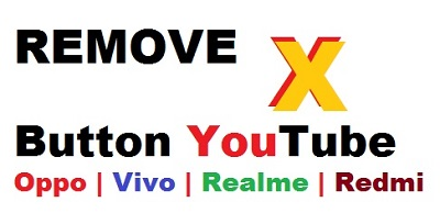 YouTube Videos PLay करने पर Cross Button कैसे हटाए || Remove X Button From YouTube