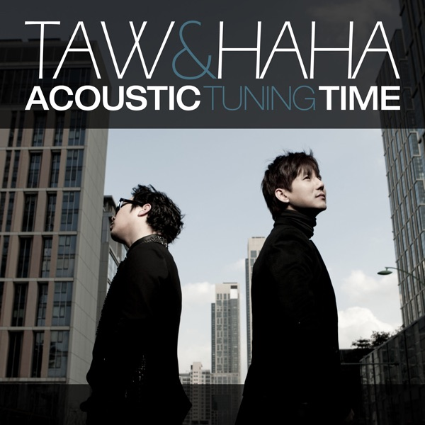 HaHa & Taw – Acoustic Tuning Time