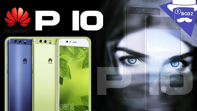 تعرف على سعر و مواصفات هاتف هواوي P10