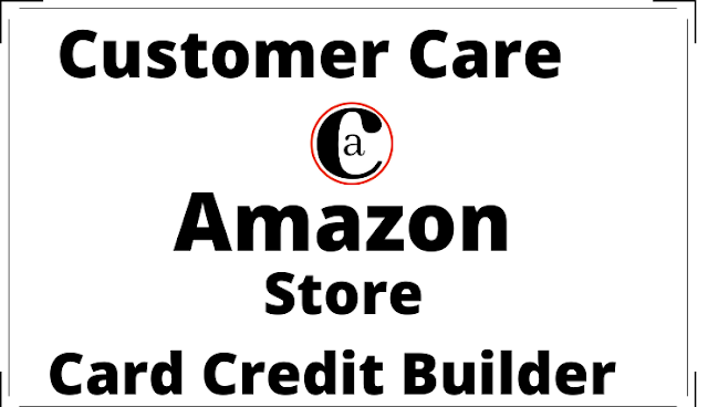 Amazon.com Store Card Credit Builder Customer Care