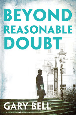 Beyond Reasonable Doubt by Gary Bell - Blog Tour Review
