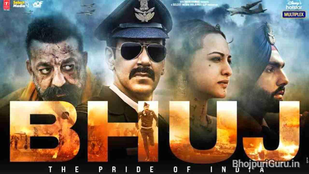Bhuj: The Pride Of India Hindi Movie Release Date | Cast & Crew | Review - Bhojpuri Guru