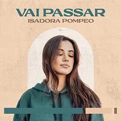 Baixar Música Gospel Vai Passar (Ao Vivo) - Isadora Pompeo Mp3